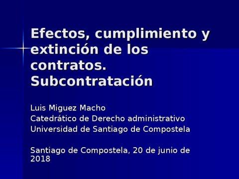 Efectos, cumprimento e extinción dos contratos. Subcontratación  - A nova Lei de contratos do sector público na Administración local
